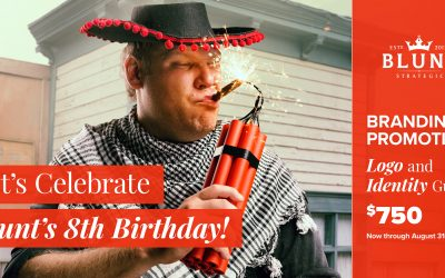 Blunt's 8th Birthday Promotion